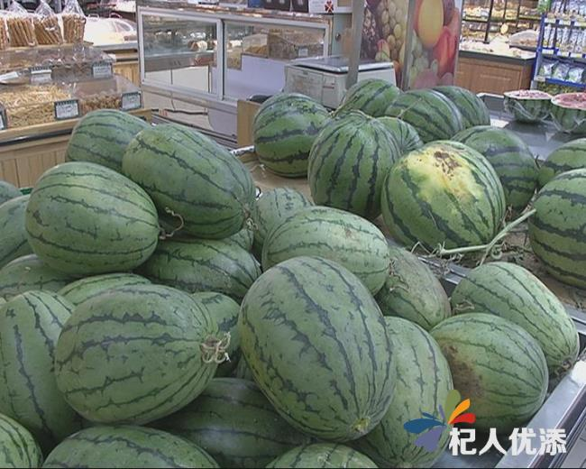 """夏日寻清凉 西瓜成水果""""主角"""""""